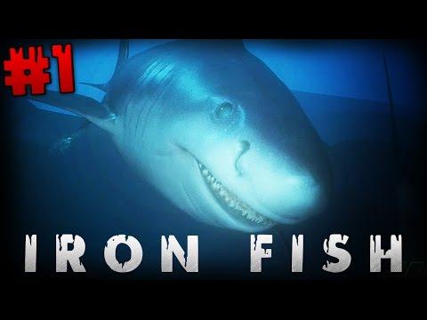 SHARK ATTACK | Iron Fish (Playthrough Part 1)