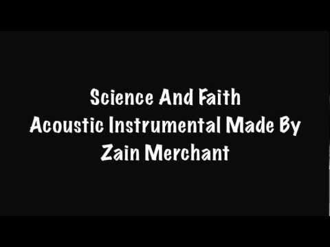 Science And Faith - Acoustic Intrumental Made By Zain Merchant