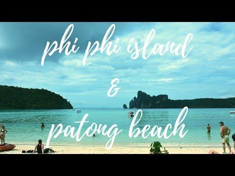 Koh Phi phi island &  Patong beach (2018)  ||  Phuket blog