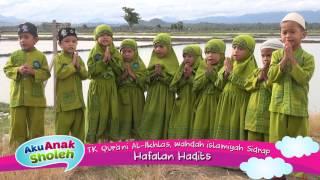 Hafalan Hadits: TK Qurani Al-Ikhlas Wahdah Islamiyah Sidrap