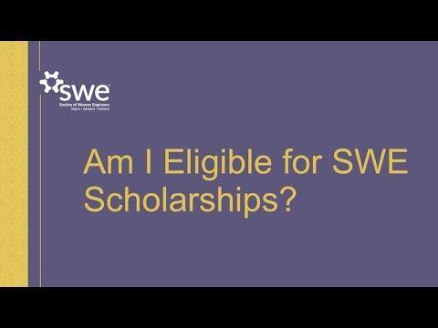 SWE Scholarships - Am I Eligible?