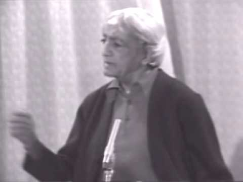Jiddu Krishnamurti - Insight Meditation 1of3