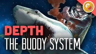 THE BUDDY SYSTEM : Depth Gameplay w/ Friends Funny Moments