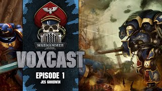 VoxCast - Episode 1: Jes Goodwin
