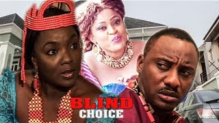 BLIND CHOICE SEASON 1 -  NIGERIAN NOLLYWOOD 2018 LATEST MOVIE
