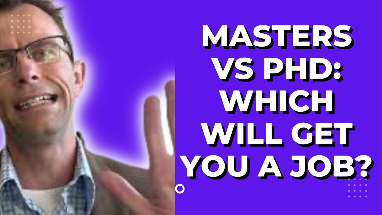 2 Masters Degrees Vs PhD: Is It Easier To Find A Job With Masters / MBA  Degree Than With A PhD?