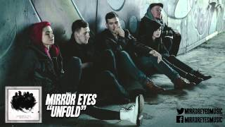 "Mirror Eyes - ""Unfold"" (Official Stream)"