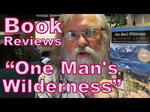 """book-review:-""""one-man's-wilderness:-an-alaskan-odyssey""""-(and-""""the-art-of-frugal-hedonism"""")"""