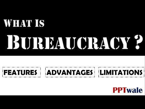 What is Bureaucracy?   Features   Advantages   Disadvantages   PPT   Principles of Management   streaming vf