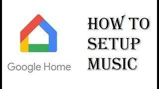 How To  Play Music Google Home Mini - Google Home Pandora, Youtube Music, Google Play Music, Spotify