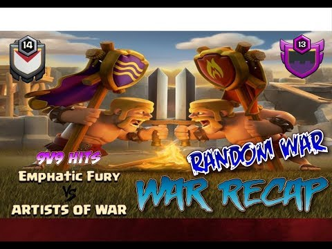 Emphatic Fury vs ARTISTS OF WAR Random War 9v9 hits Recap