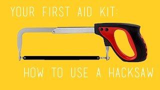 How To Use A Hacksaw