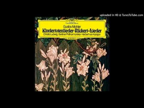 Gustav Mahler - Rückert-Lieder - Ich bin der Welt abhanden gekommen