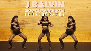 J Balvin - Sigo Extrañándote | @LeoniJoyce Choreography/Coreografia