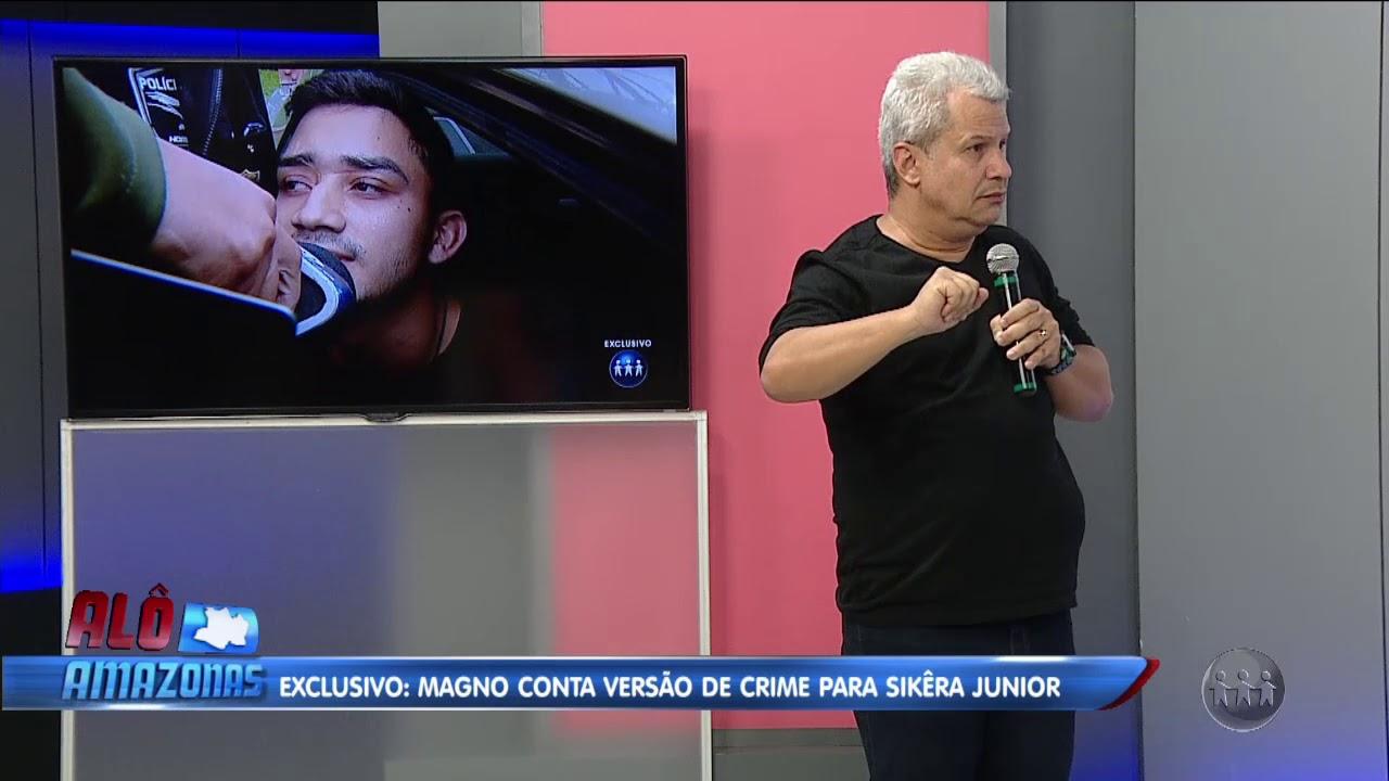 ALO AMAZONAS | Exclusivo: Magno conta versão de crime para Sikera Jr