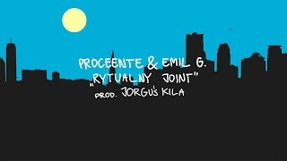 Teledysk: Proceente & Emil G - Rytualny joint (prod. Jorguś Kiler)