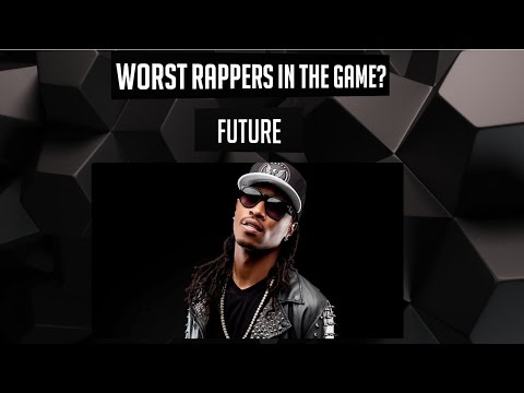 WORST Rappers in the Game? - Future (Episode 9)