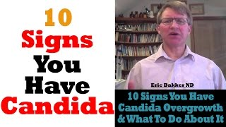 The 10 Signs Of Candida And How To Treat Them