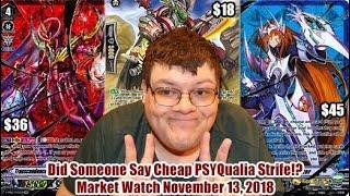 Did Someone Say Cheap PSYQualia Strife!? - Cardfight Vanguard Market Watch November 13, 2018