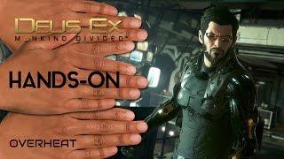 Deus Ex: Mankind Divided - Hands On