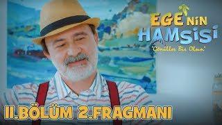 Download Video Ege'nin Hamsisi - 11.Bölüm 2.Fragmanı MP3 3GP MP4