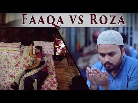 Faaqa Vs Roza   Fasting Vs Starvation   The Idiotz