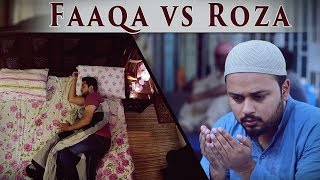 Faaqa Vs Roza | Fasting Vs Starvation | The Idiotz
