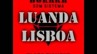 Buraka Som Sistema - LuandaLisboa