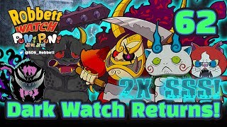 Yo-kai Watch Puni Puni #62: Dark Watch Returns! Extreme Snartle! Kuroi Watch! Robbett Watch