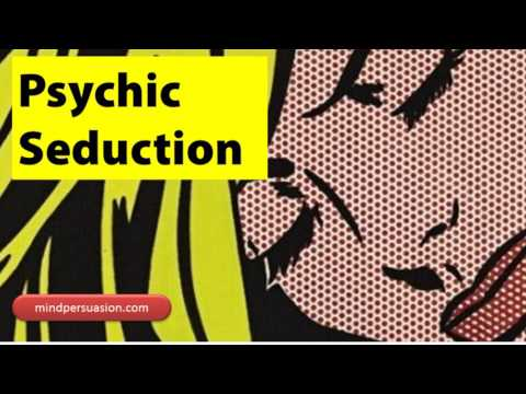 Psychic Seduction - enter women's mind - Subliminal Affirmations