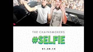 #SELFIE (Official Music MP3) - The Chainsmokers