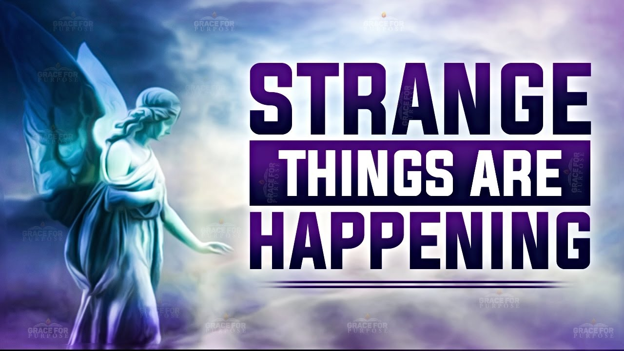 Strange Things Happening (Open Your Eyes - It's In The Bible) ᴴᴰ