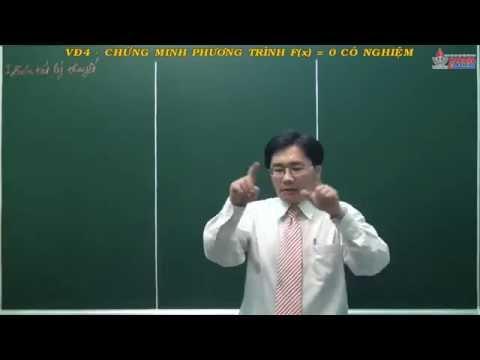 Giải tích 11 - Hàm số liên tục - Chứng minh phương trình fx=0 có nghiệm