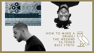 How to make a Drake and The Weeknd filtered synth (OVO Sound)
