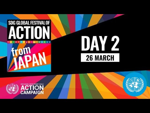 Japan Stage - SDG Global Festival of Action 2021: A Turning Point For People and Planet (26 March)