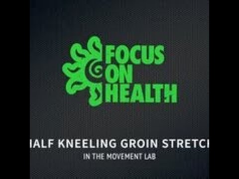 Half Kneeling Groin Stretch: Columbia MO Chiropractor - Focus On Health Chiropractic