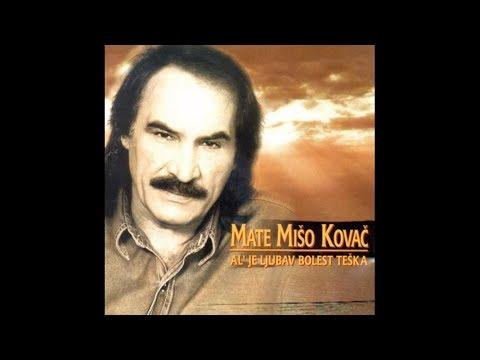 Mišo Kovač - Ne pitaj me razlog mojoj tuzi - Audio 1996.