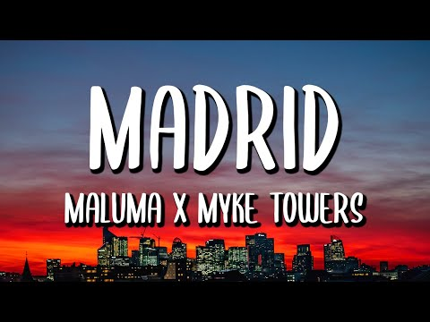 Maluma, Myke Towers - Madrid (Letra/Lyrics)