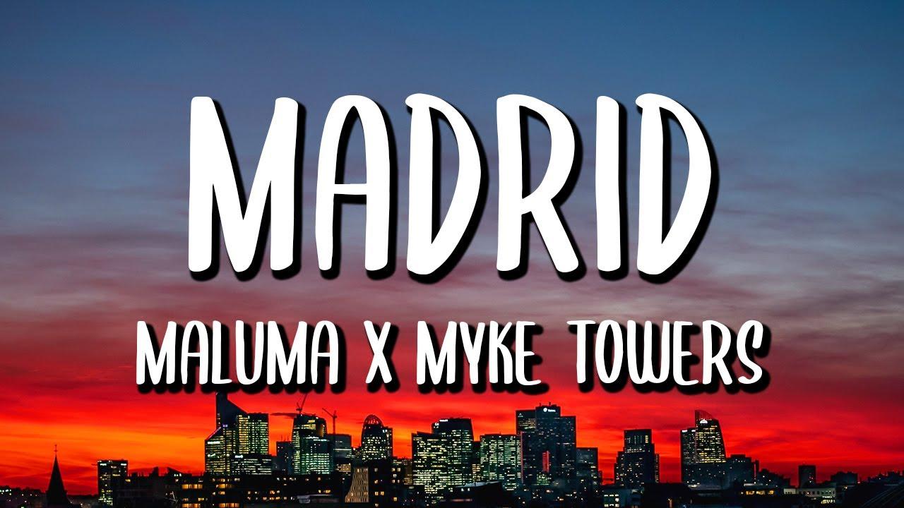 Download Maluma, Myke Towers - Madrid (Letra/Lyrics)
