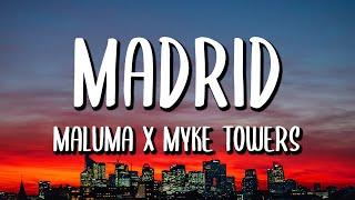 Maluma, Myke Towers - Madrid (Letra/Lyrics)