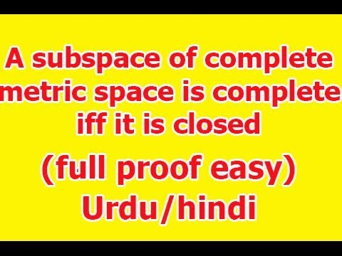 Theorem A Subspace Of A Complete Metric Space Is Complete If And