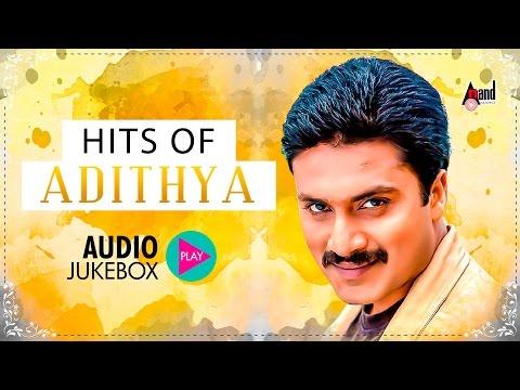 Adithya Super Hits  Super Audio Hits Jukebox 2017  New Kannada Seleted Hits