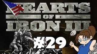 Hearts of Iron 3 - United States of America - Ep 29
