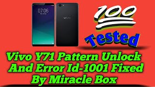 VIVO Y71, Y71i , 1724 Pattern unlock FRP GOOGLE unlock by miracle box fix error id 1001