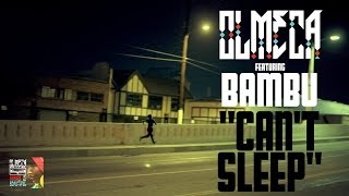 Olmeca - Can't Sleep ft. Bambu (Official Music Video)