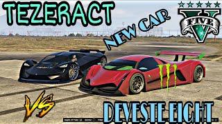 GTA 5 ONLINE NEW FASTEST DEVESTE EIGHT VS TEZERACT / U REALLY WATCH THIS RACE