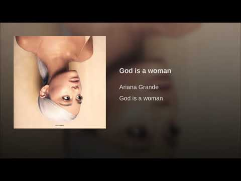 God is a Woman - Ariana Grande (Official Audio)