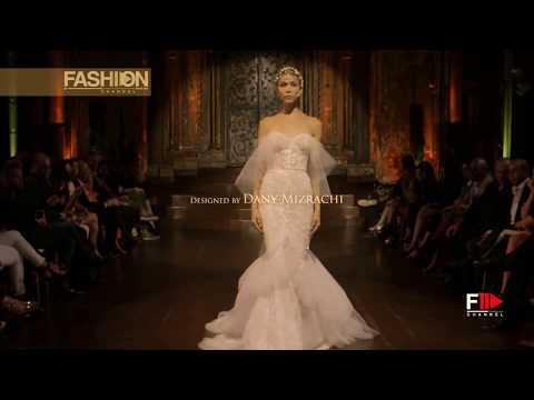 MIZRACHI New York Bridal Fashion Week 2018 - Fashion Channel