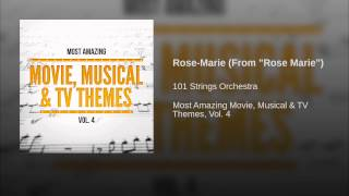 "Rose-Marie (From ""Rose Marie"")"