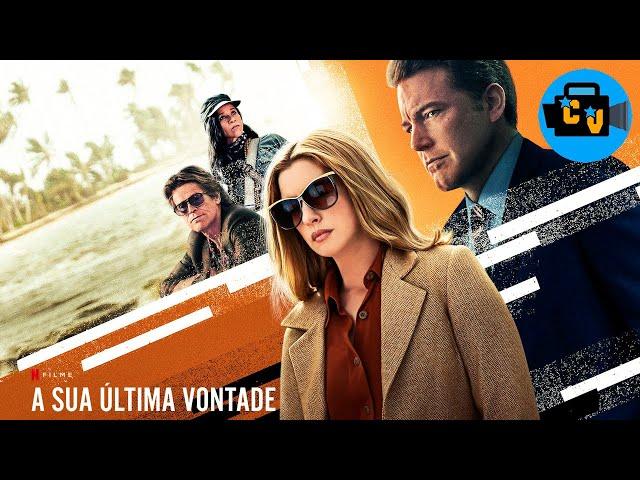 A SUA ÚLTIMA VONTADE - (Trailer legendado Portugal - Netflix)